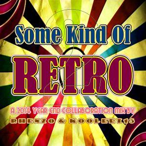 DJ Rhenzo & kooleet15 - Some Kind Of Retro 2
