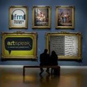 Art Speak - edition 36 with Michael Rosen, Sophie Hill, Marcus Orlandi, Stephen La Riviere & more!