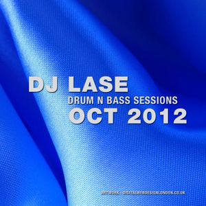 DJ LASE - DRUM AND BASS SESSIONS OCT 2012