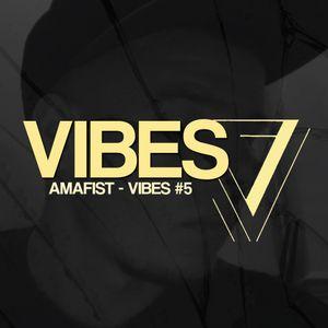 Amafist - Vibes Mixtape (Dubstep)