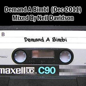 Mixed By Neil Davidson - Demand A Bimbi (December 2011)