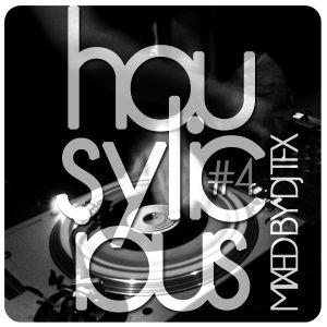 Housylicious #4