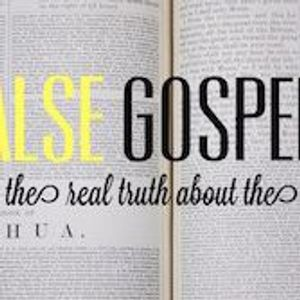 The False Gospel Of Jesus +