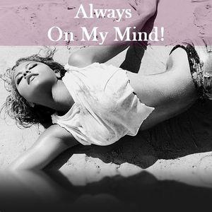 Always On My Mind Ep.02 (Pop,Rock,Soul,Disco,70's,80's)