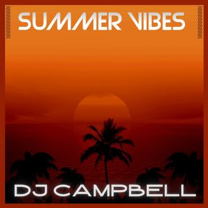 Summer Vibes - July 2021