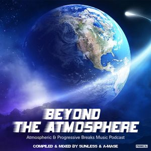 Sunless & A-Mase - Beyond The Atmosphere 013
