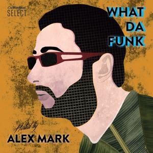 Alex Mark - What Da Funk vol. 09