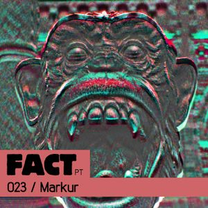 FACT PT Mix 023: Markur