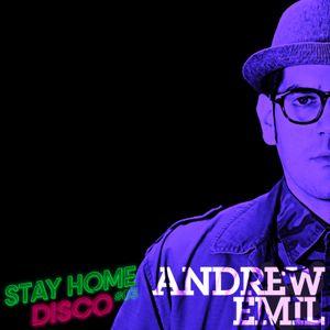 #StayHomeDisco - Andrew Emil Deep Club Podcast