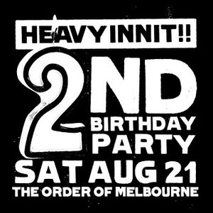 Heavy Innit 2nd Birthday Mix by Affiks & A13