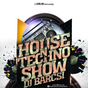 Dj Barcsi - House'n'Techno Show 2012-09-13