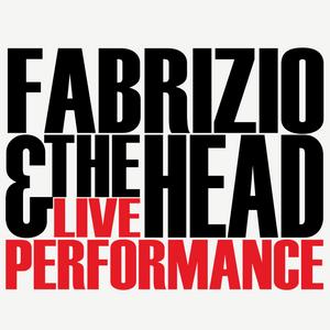 Fabrizio & The Head - Promo / AUG / 2015