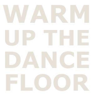 Warm up the dance floor - Deepleigh