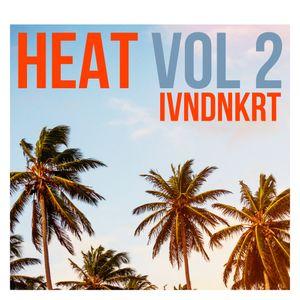 IVNDNKRT - HEAT Vol 2  - Deep & Soulful House (DJ Mix)