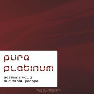 Pure Platinum Sessions Vol 3