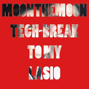 Tech-Break To My Lasio