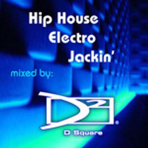 Hip House - Electro - Jackin' Mix