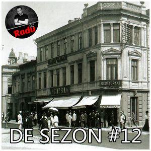 DJ RADU - DE SEZON #12 (25.12.2017)