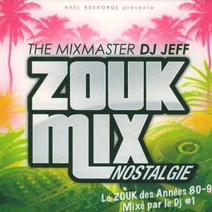 DJ Jeff Présente Zouk Mix Nostalgie