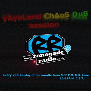 yayoland chaos dub session feat Selecta-Mc Konik RenegadeRadio live set 12.05.2019