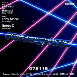 Funkmosphere - In the Mix - July 21, 2016 w/ special guests LADYMONIX & BOBBY D