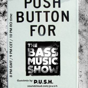P.U.S.H. Guest mix for tBMS#04 on RAMP FM