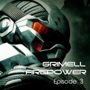 Grimell - Firepower 003 (07.02.2015)