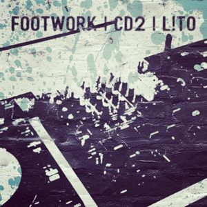 FOOTWORK | CD2 | L!TO