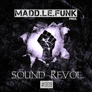 Madd Le Funk presents - sound Revol. Episode #009 (2015-03-27)