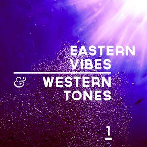 Eastern Vibes & Western Tones 1