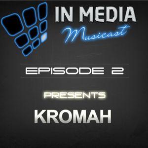 IN MEDIA MUSICAST - PODCAST EPISODE 2