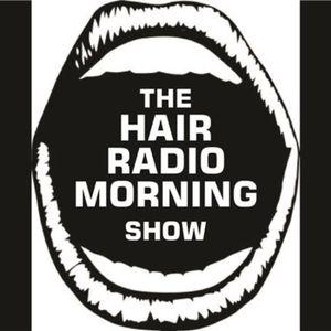 The Hair Radio Morning Show #196  Friday, February 12th, 2016