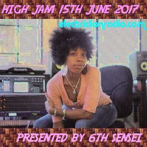 6TH SENSEI PRESENTS HIGH JAM 15TH JUNE 2017