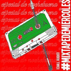 #MixtapeDeMiércoles | Especial de Nochebuena