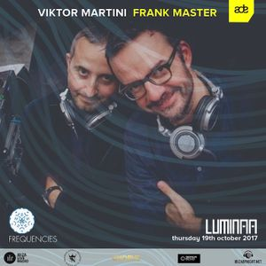 Viktor Martini & Frank Master ADE2017 Frequencies with Ibiza Live Radio