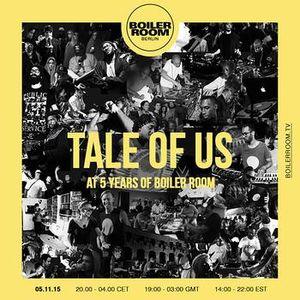 Tale Of Us - Boiler Room Berlin, 5th Birthday (2015-11-05)