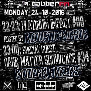 The Antemyst - Platinum Impact 88 (Gabber.fm) 24-10-2016