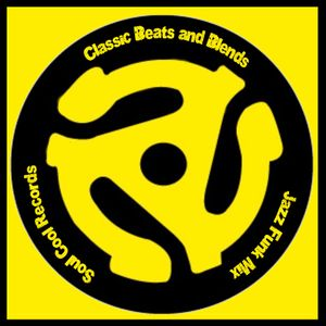 Classic Beats and Blends - Special Jazz Funk Mix for Soul Cool Guest List
