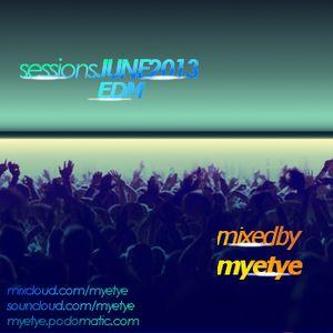 Sessions: JUne 2013: EDM
