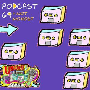 UNDERGROUND FEED BACK STEREO PODCAST 69 (Host NO??)