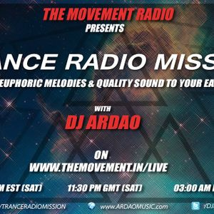 Dj Ardao - Episode 165 Of Trance Radio Mission Guest Mix by Kris O'Neil
