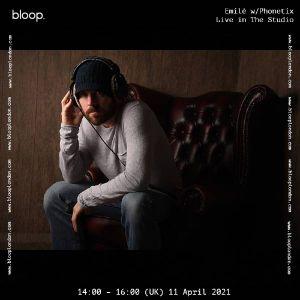 Guest spot on Emilè's Bloop London Radio show, 11/04/2021
