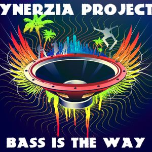 BASS IS THE WAY
