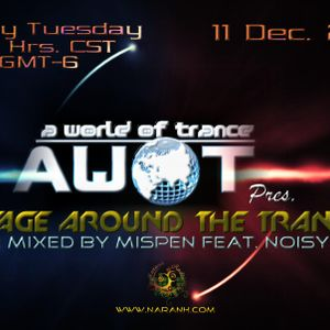 AWOT A World Of Trance MEXICO pres. VOYAGE AROUND THE TRANCE Ep 002 Noisy Boy Guest Mix
