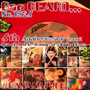 Bar BEARD #1526 *6th Anniv. Part2* #BANANAPPLE