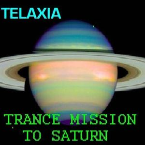 Trance Mission To Saturn