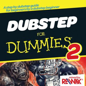 DUBSTEP for Dummies 2 (with D/L Link)