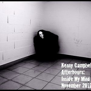 Kenny Campbell - Afterhours: In My Mind - Paranoia November 2011
