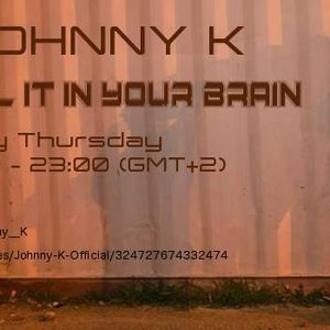 """""""Feel it in your brain"""" VOL.15 ChiliwebRadio mixed by Johnny K"""
