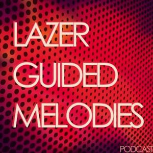Lazer Guided Melodies #30